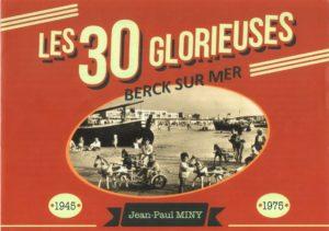les-30-glorieuses-berck